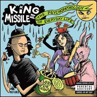 The Psychopathology of Everyday Life - King Missile