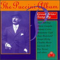 The Puccini Album - Alessandro Valente (tenor); Antonio Cortis (tenor); Apollo Granforte (vocals); Aureliano Pertile (vocals); Beniamino Gigli (tenor); Claudia Muzio (vocals); Eva Turner (soprano); Ezio Pinza (bass); Fernand Ansseau (tenor); Giacomo Lauri-Volpi (tenor)