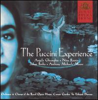 The Puccini Experience - Angela Gheorghiu (soprano); Anthony Michaels-Moore (baritone); Eric Garrett (bass); Francis Egerton (tenor);...