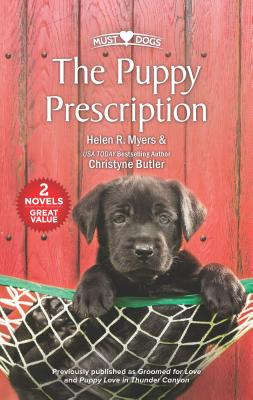 The Puppy Prescription - Myers, Helen R, and Butler, Christyne