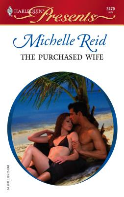 The Purchased Wife - Reid, Michelle