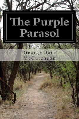 The Purple Parasol - McCutcheon, George Barr