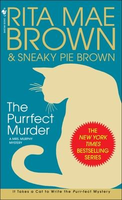 The Purrfect Murder - Brown, Rita Mae