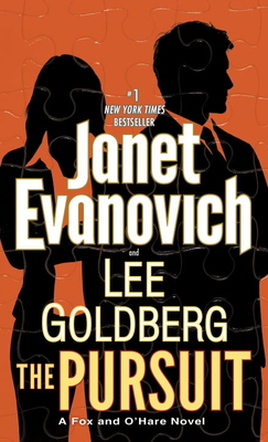 The Pursuit: A Fox and O'Hare Novel - Evanovich, Janet, and Goldberg, Lee