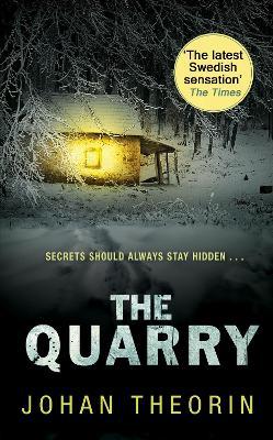 The Quarry: Oland Quartet series 3 - Theorin, Johan