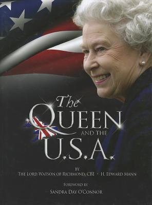 The Queen and the U.S.A. - Lord Watson of Richmond