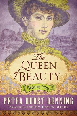 The Queen of Beauty - Durst-Benning, Petra, and Miles, Edwin (Translated by)