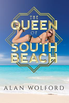 The Queen of South Beach - Wolford, Alan