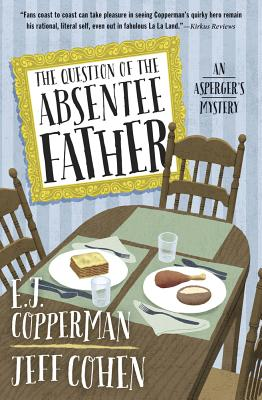 The Question of the Absentee Father - Copperman, E J, and Cohen, Jeff