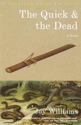 The Quick and the Dead - Williams, Joy