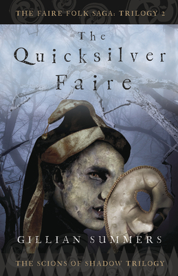 The Quicksilver Faire - Summers, Gillian