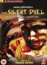 The Quiet Duel