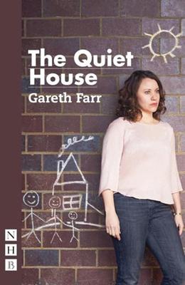 The Quiet House - Farr, Gareth