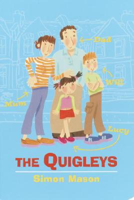 The Quigleys - Mason, Simon