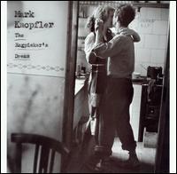 The Ragpicker's Dream - Mark Knopfler