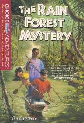 The Rain Forest Mystery - Steere, O'Ann, and Steere, D'Ann