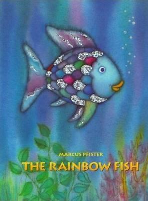 The Rainbow Fish - Pfister, Marcus
