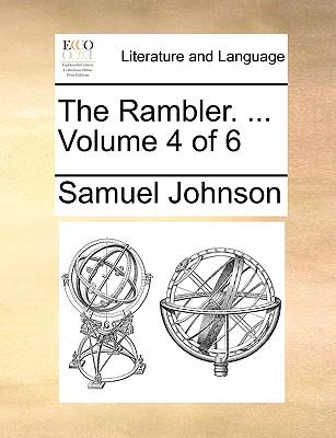 The Rambler. ... Volume 4 of 6 - Johnson, Samuel