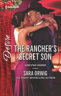 The Rancher's Secret Son - Orwig, Sara