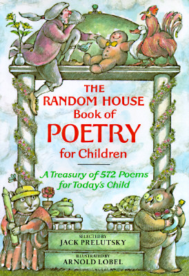The Random House Book of Poetry for Children - Prelutsky, Jack (Selected by)