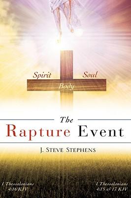 The Rapture Event - Stephens, J Steve