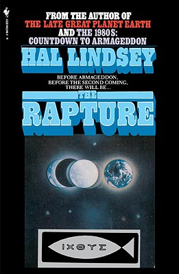 The Rapture: Truth or Consequences - Lindsey, Hal, Mr.