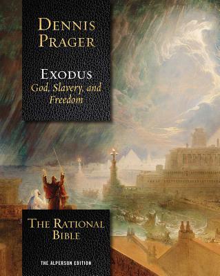 The Rational Bible: Exodus - Prager, Dennis