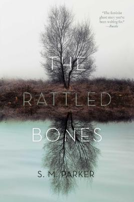 The Rattled Bones - Parker, S M