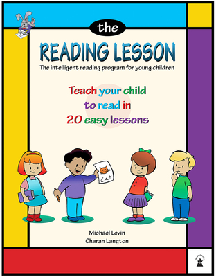 The Reading Lesson: Teach Your Child to Read in 20 Easy Lessons - Levin, Michael, and Langton, Charan, MS
