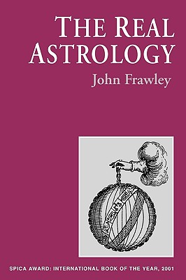 The Real Astrology - Frawley, John