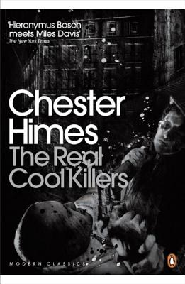 The Real Cool Killers - Himes, Chester