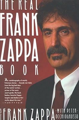 The Real Frank Zappa Book - Zappa, Frank