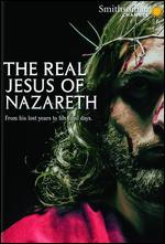 The Real Jesus of Nazareth