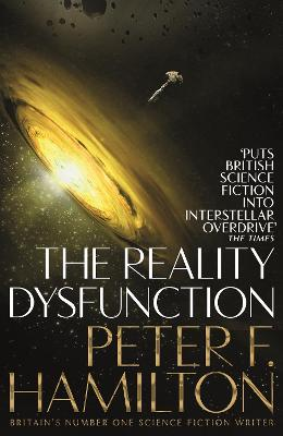 The Reality Dysfunction - Hamilton, Peter F.