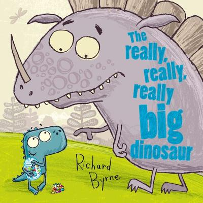 The Really, Really, Really Big Dinosaur - Byrne, Richard