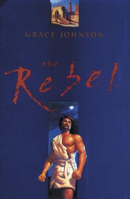 The Rebel - Johnson, Grace