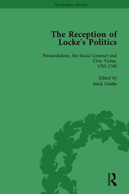 The Reception of Locke's Politics Vol 2: From the 1690s to the 1830s - Goldie, Mark