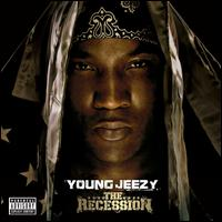 The Recession - Young Jeezy
