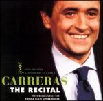 The Recital - José Carreras