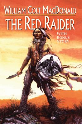 The Red Raider - MacDonald, William Colt