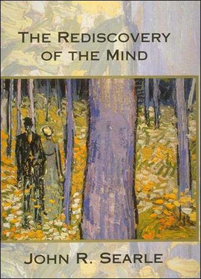 The Rediscovery of the Mind - Searle, John R
