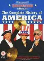 The Reduced Shakespeare Company: The Complete History of America Abridged