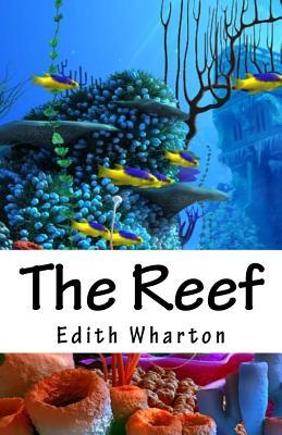 The Reef - Wharton, Edith