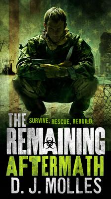 The Remaining: Aftermath - Molles, D J