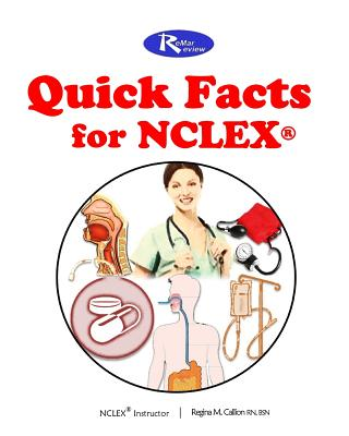 The Remar Review Quick Facts for NCLEX - Callion, Msn Rn