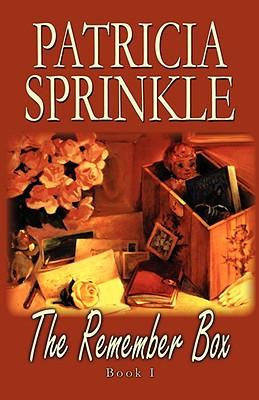 The Remember Box - Sprinkle, Patricia