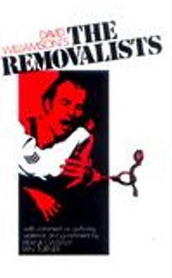 The Removalists - Williamson, David, and Lawson, Sylvia (Editor)