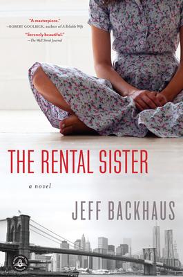 The Rental Sister: A Novel - Backhaus, Jeff