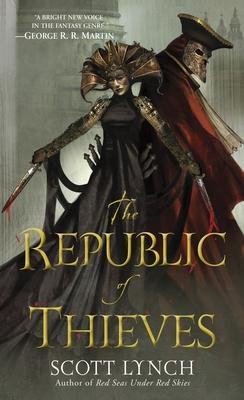 The Republic of Thieves - Lynch, Scott