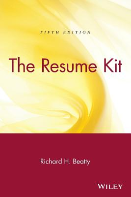 The Resume Kit - Beatty, Richard H